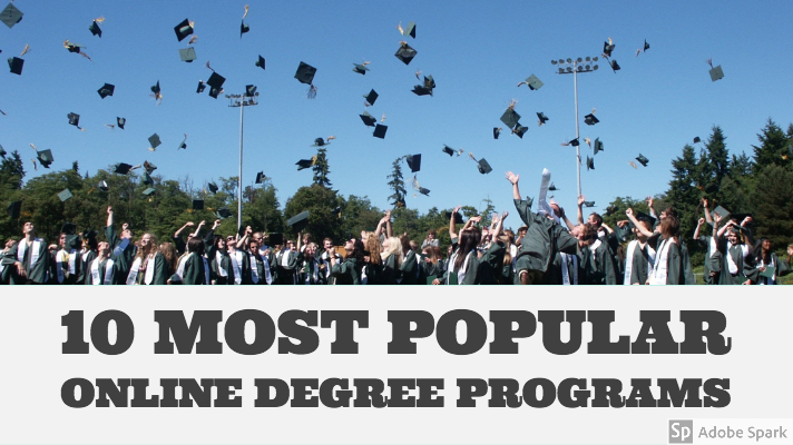 10 Most Popular Types Of Online Degrees